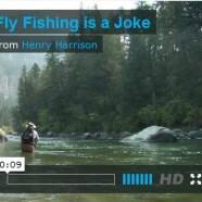 Fly fishing is a joke